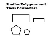Similar Polygons and their Perimeters