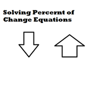 Solving Percent of Change Equations