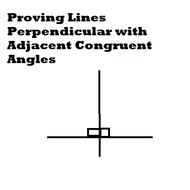 Proving Lines Perpendicular with Adjacent Congruent Angles