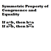 Symmetric Property of Congruence and Equality