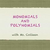 Monomials & Polynomials
