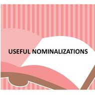 Useful Nominalizations