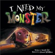 I Need My Monster!!