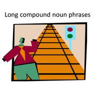 Long Compound Noun Phrases