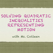 Solving Quadratic Inequalities Representing Motion