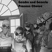Gender and Generic Pronoun Choice