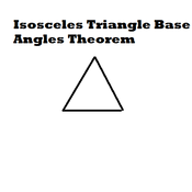 Isosceles Triangle Base Angles Theorem