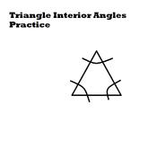 Triangle Interior Angles Practice