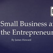 Small Business and the Entrepreneur