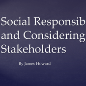 Models of Social Responsibility and Considering the Stakeholder