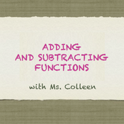 Adding and Subtracting Functions