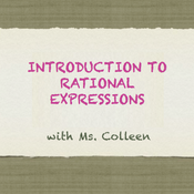 Introduction to Rational Expressions