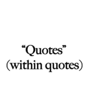 Quotations within Quotations