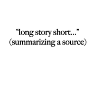 Summarizing a Source
