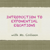 Introduction to Exponential Equations