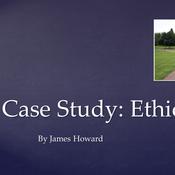 Case Study: Ethics