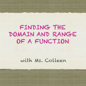 Finding the Domain and Range of Functions