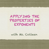 Applying the Properties of Exponents