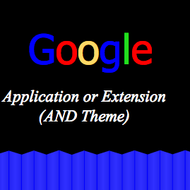 Google Chrome Applications and Extensions