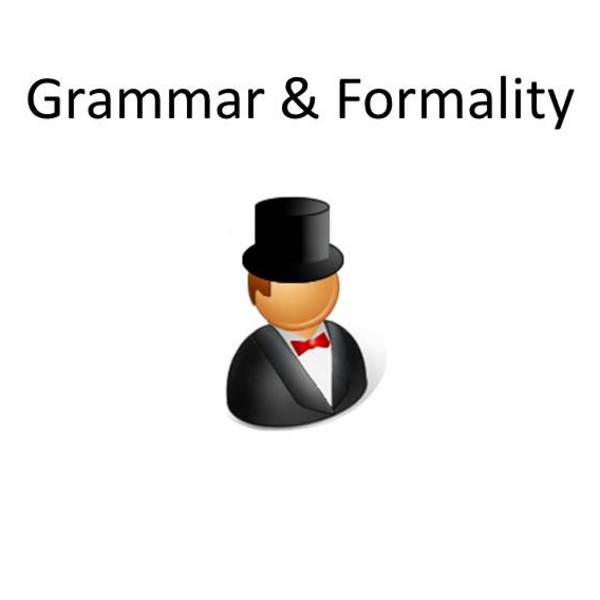 Grammar and Formality