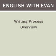 Writing Process Overview