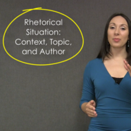 Rhetorical Situation: Context, Topic, and Author