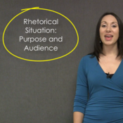 Rhetorical Situation: Purpose and Audience