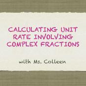 Calculating Unit Rate involving Complex Fractions
