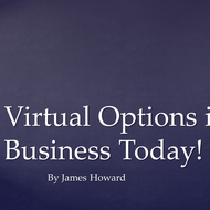 Virtual Options in Business Today
