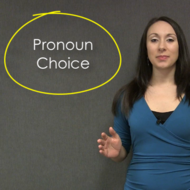 Pronoun Choice