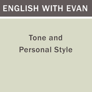 Tone and Personal Style