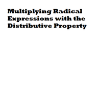 Multiplying Radical Expressions with the Distributive Property