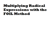 Multiplying Radical Expressions with the FOIL Method