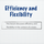 Efficiency and Flexibility