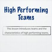 High Performing Teams: Team Development