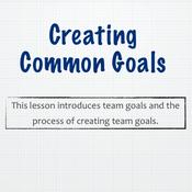 Creating Common Goals