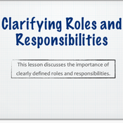 Clarifying Roles and Responsibilities
