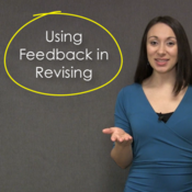 Using Feedback in Revising