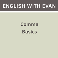 Comma Basics