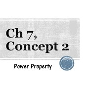Chapter 7, Concept 2 - Power Property