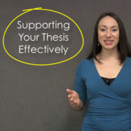 Supporting Your Thesis Effectively