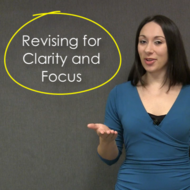 Revising for Clarity and Focus