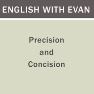 Precision and Concision