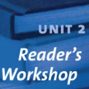 Reader's Workshop - Unit Two