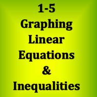 1-5 Graphing Linear Equations and Inequalities