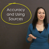 Accuracy and Using Sources