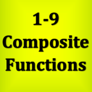 1-9 Composite Functions (Functions)