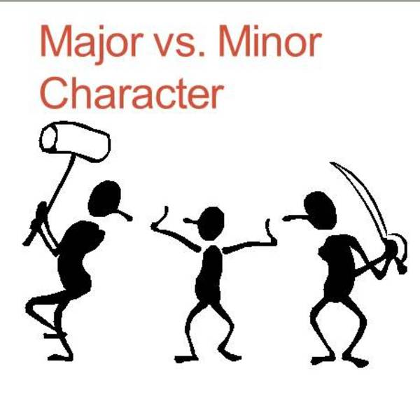 Major vs. Minor characters