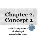 Chapter 2, Concept 2 - Multi-Step Equations