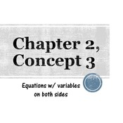 Chapter 2, Concept 3 - Variables on both sides